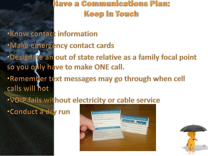 Have a Communications Plan: