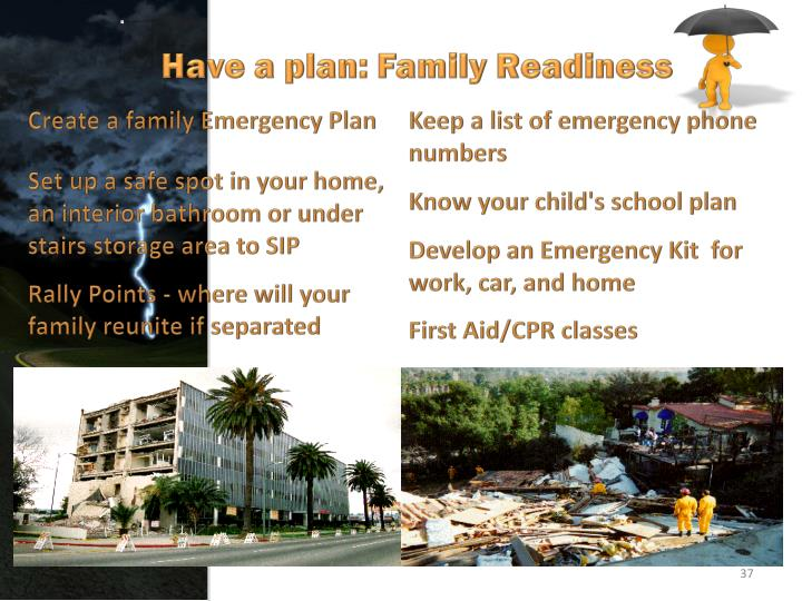 Have a plan: Family Readiness