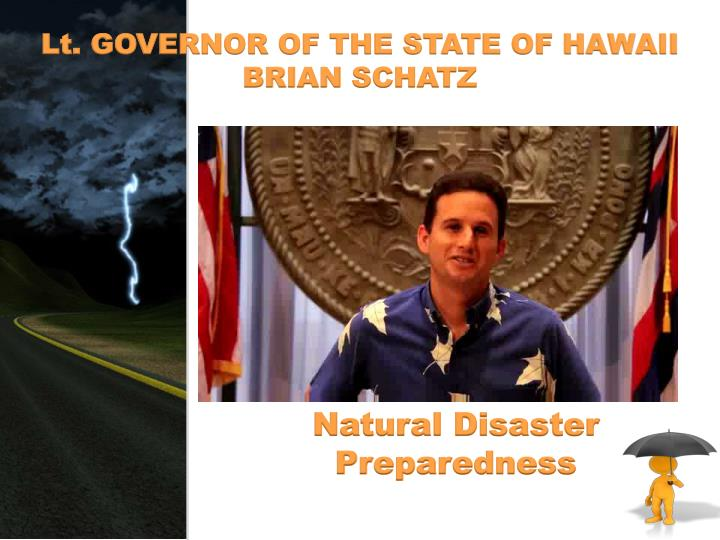 Lt. GOVERNOR OF THE STATE OF HAWAII