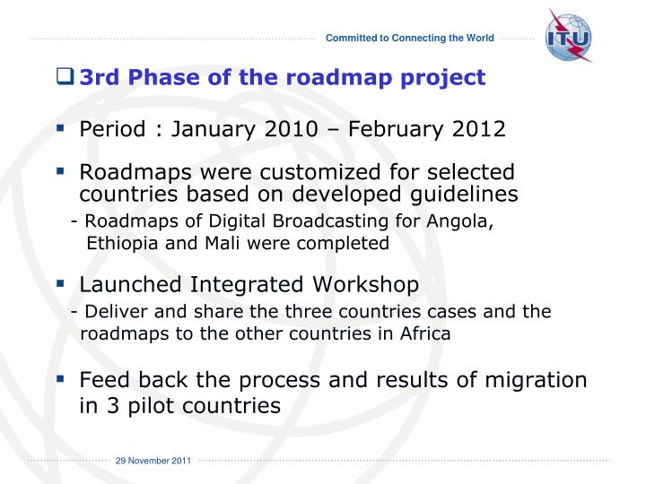 3rd Phase of the roadmap project