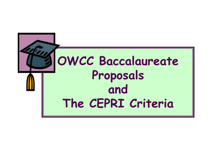 OWCC Baccalaureate Proposals