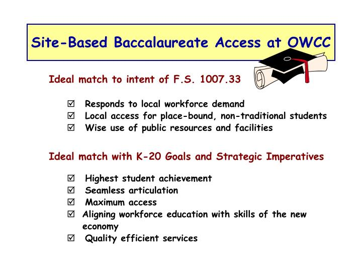 Site-Based Baccalaureate Access at OWCC
