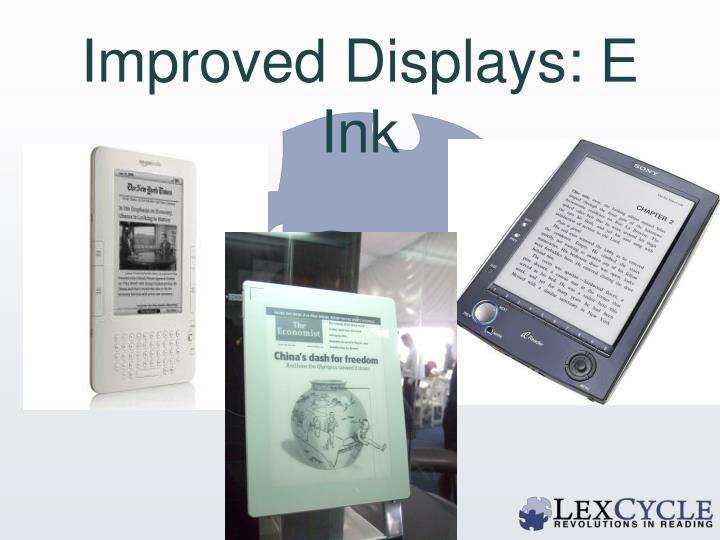 Improved Displays: E Ink