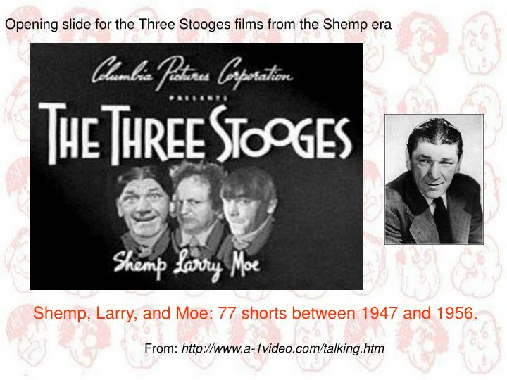 Opening slide for the Three Stooges films from the Shemp era