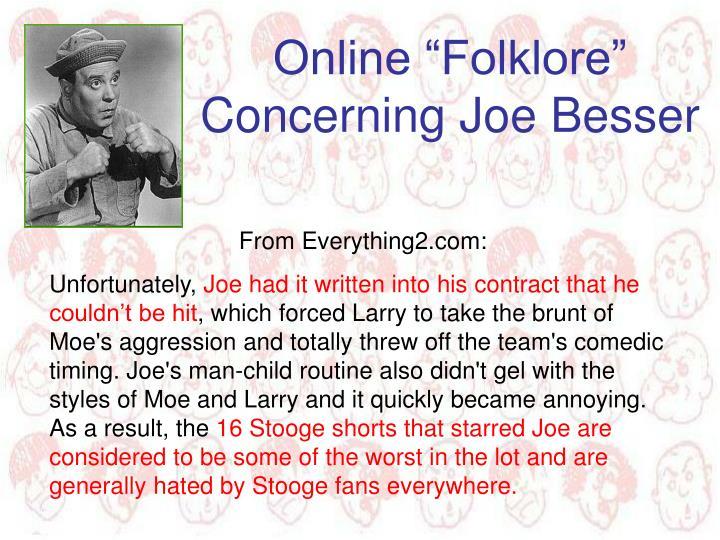 """Online """"Folklore"""" Concerning Joe Besser"""