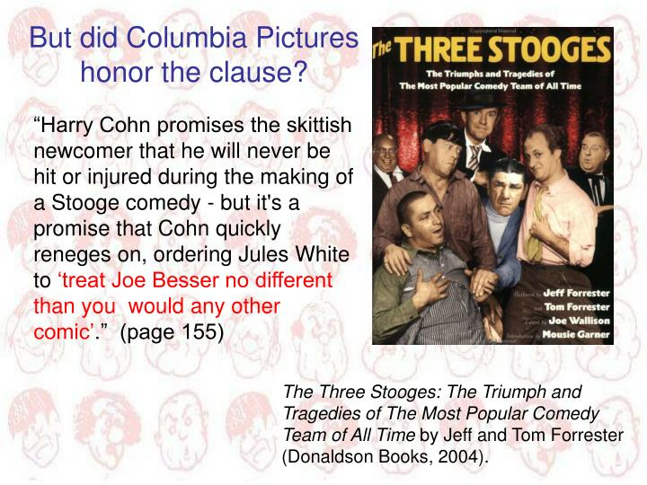 But did Columbia Pictures honor the clause?