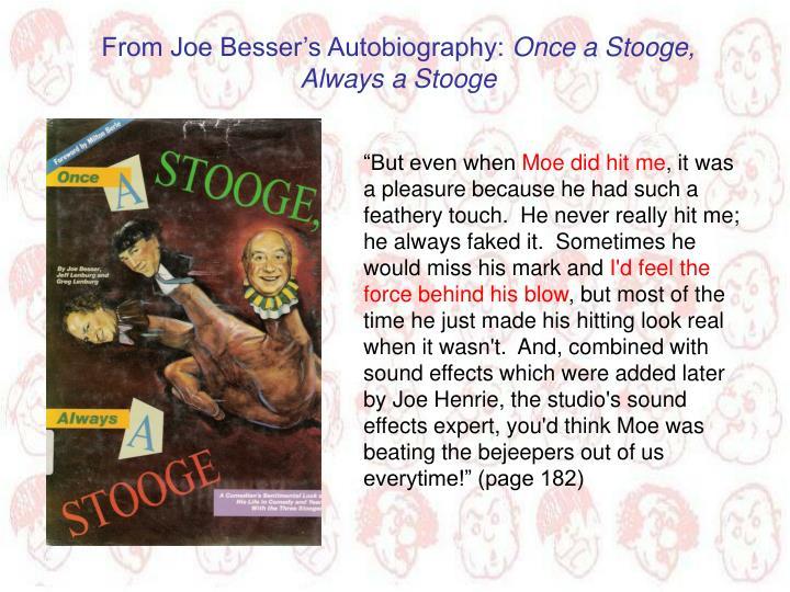 From Joe Besser's Autobiography: