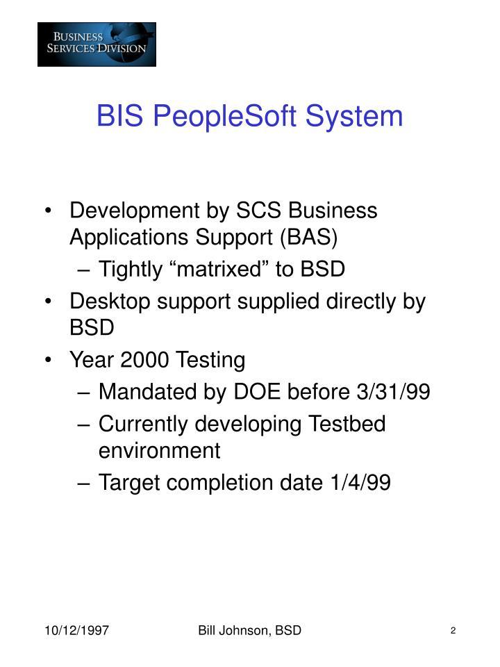 BIS PeopleSoft System