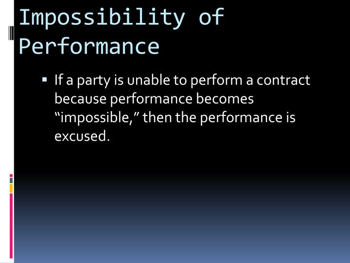 Impossibility of Performance