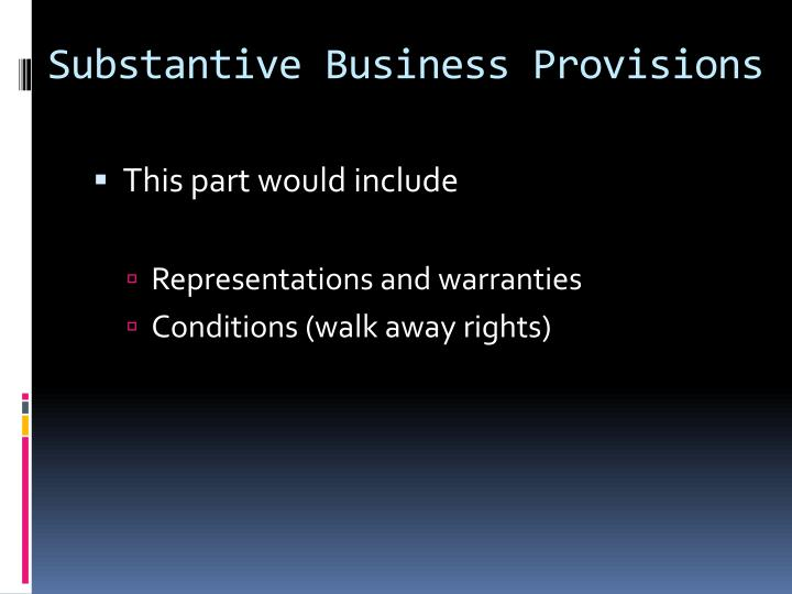 Substantive Business Provisions