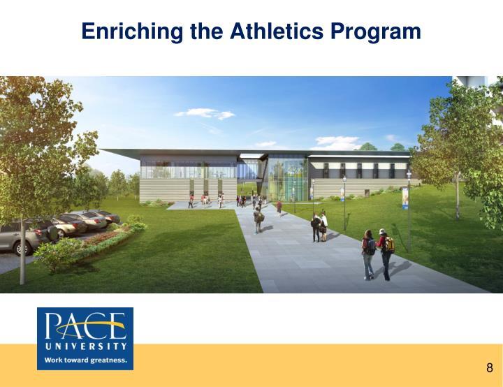 Enriching the Athletics Program