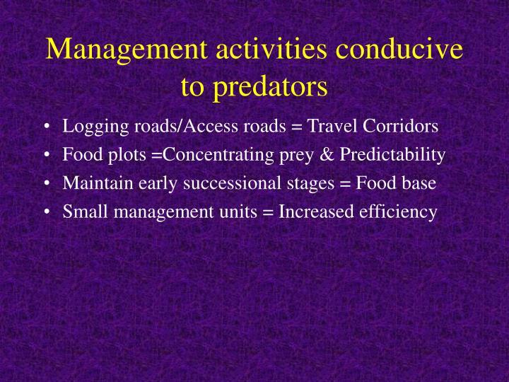 Management activities conducive to predators