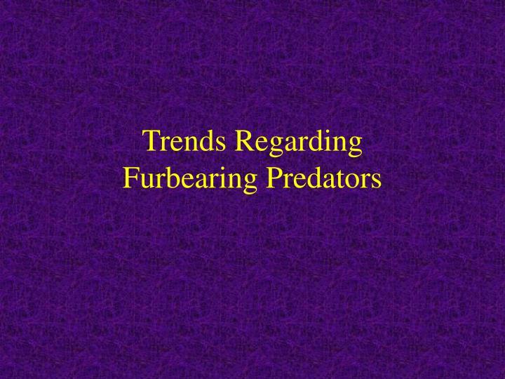 Trends Regarding