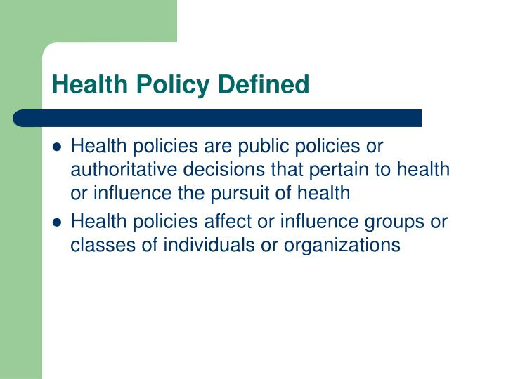 Health policy defined