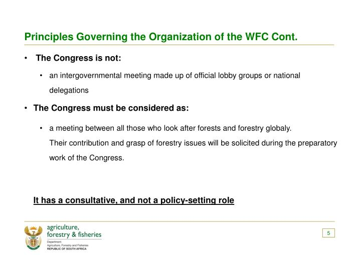 Principles Governing the Organization of the WFC Cont.