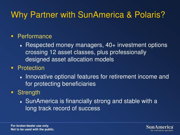 Why partner with sunamerica polaris