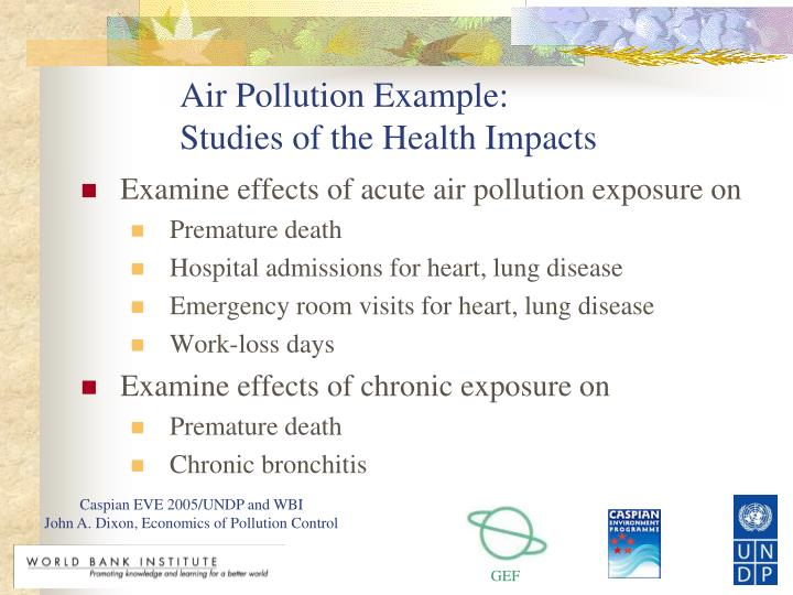 Air Pollution Example: Studies of the Health Impacts