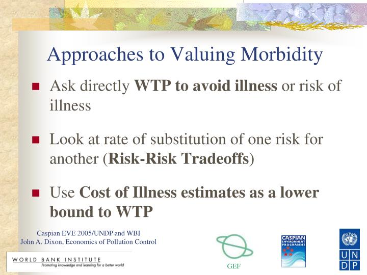 Approaches to Valuing Morbidity