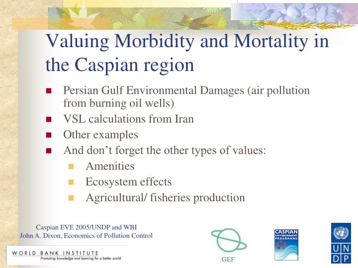 Valuing Morbidity and Mortality in the Caspian region