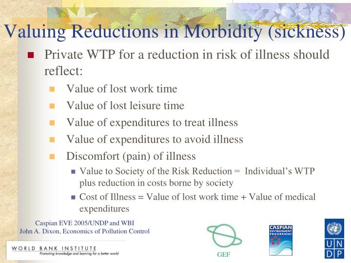 Valuing Reductions in Morbidity (sickness)