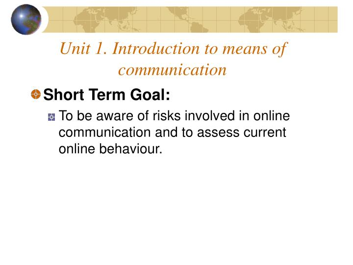 Unit 1 introduction to means of communication