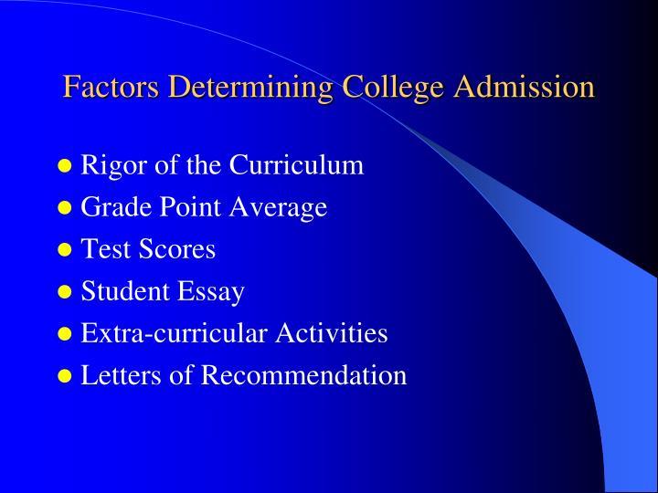 Factors Determining College Admission