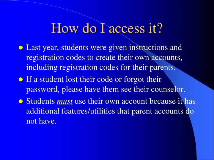 How do I access it?