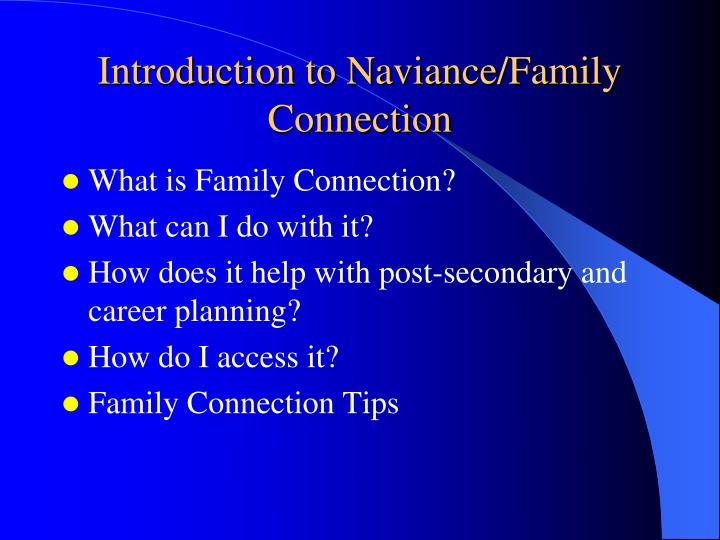 Introduction to Naviance/Family Connection