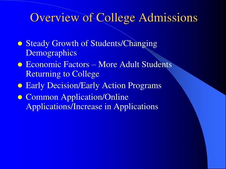 Overview of College Admissions