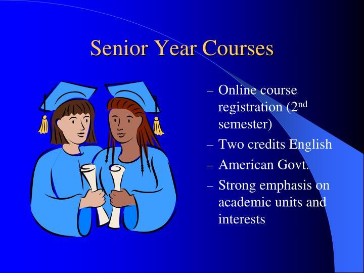 Senior Year Courses