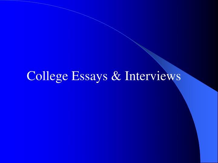 College Essays & Interviews