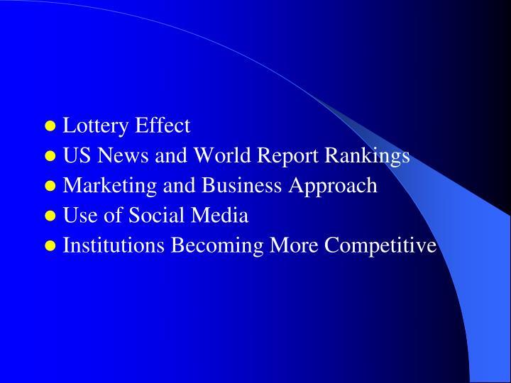 Lottery Effect