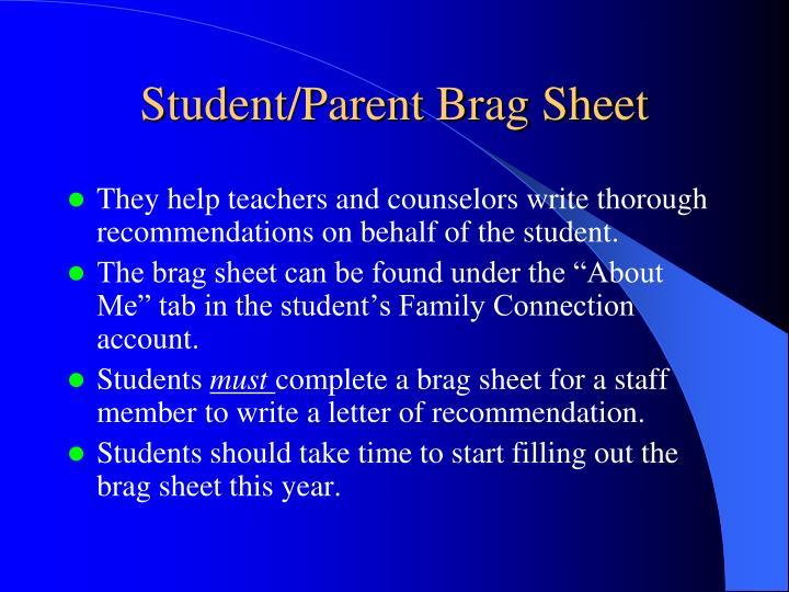 Student/Parent Brag Sheet