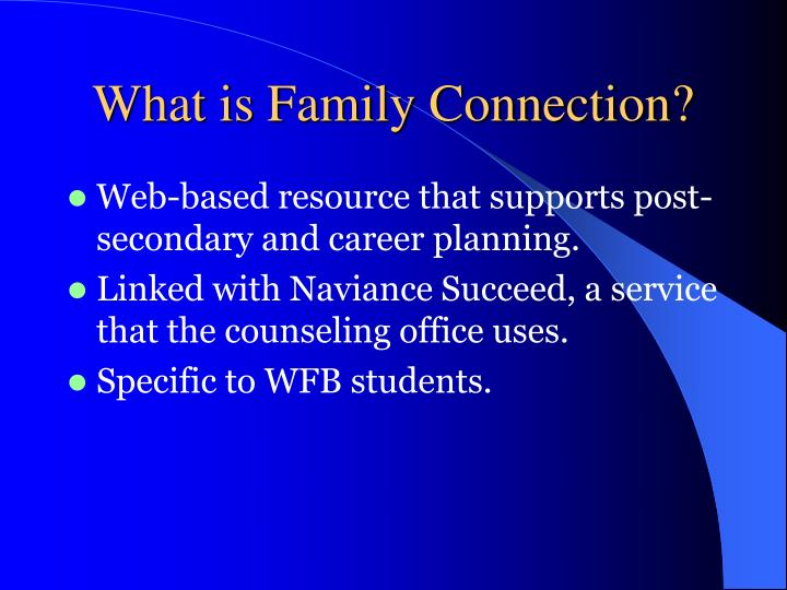 What is Family Connection?