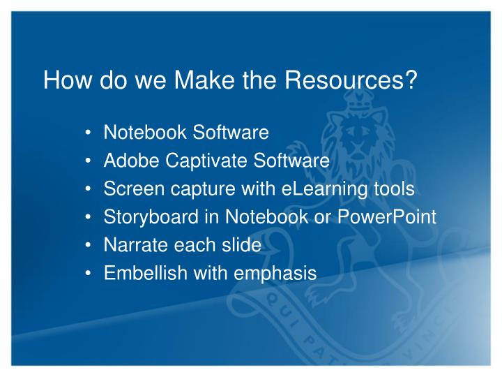 How do we Make the Resources?