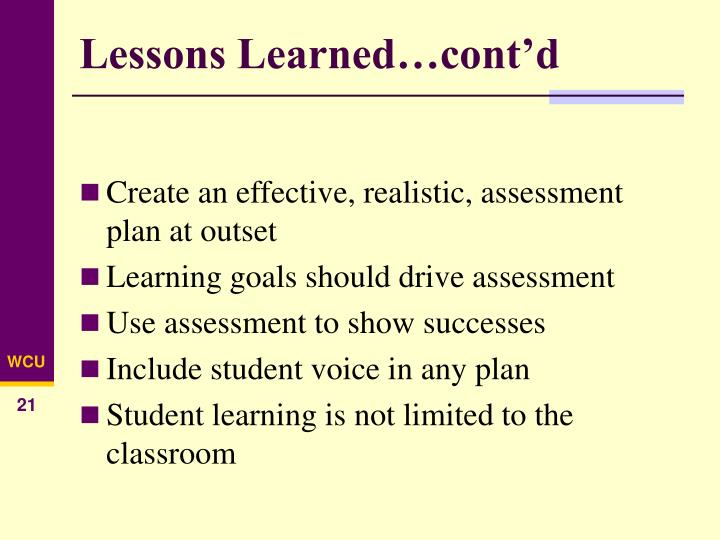 Lessons Learned…cont'd