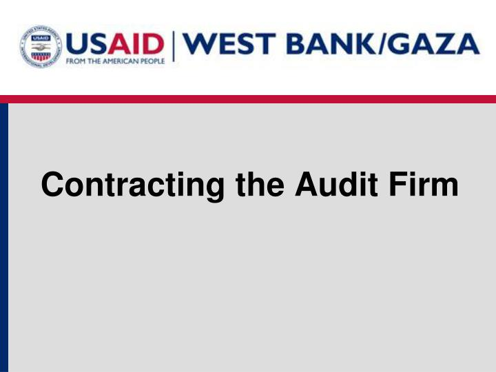 Contracting the Audit Firm