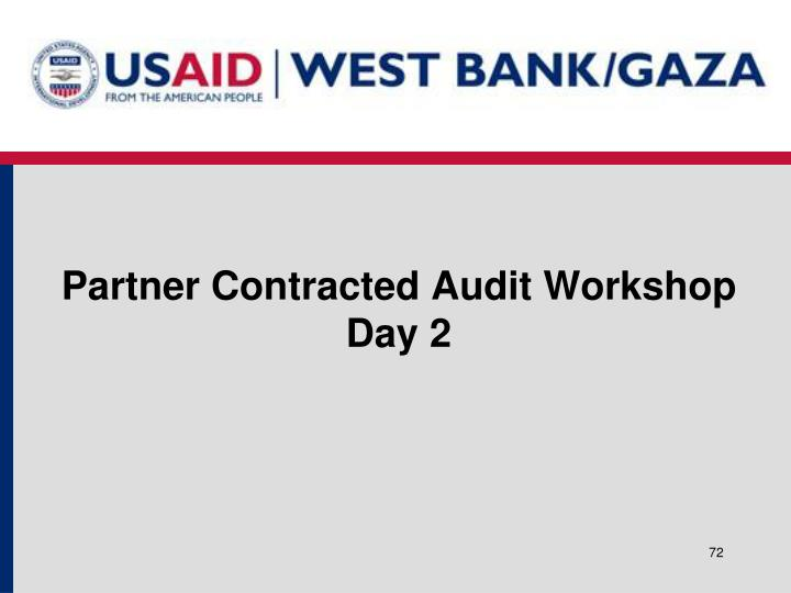 Partner Contracted Audit Workshop