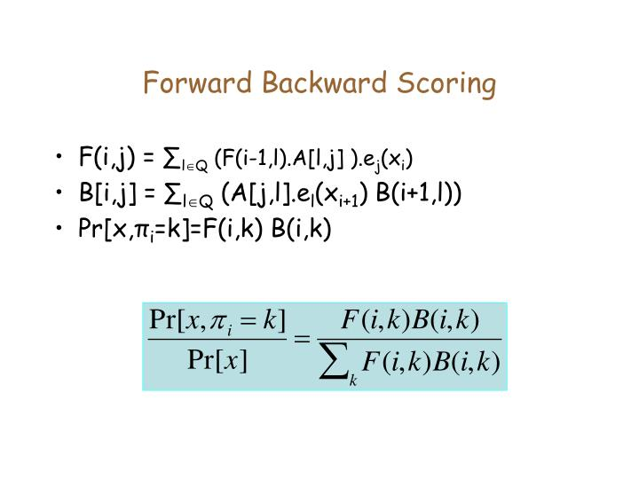Forward Backward Scoring