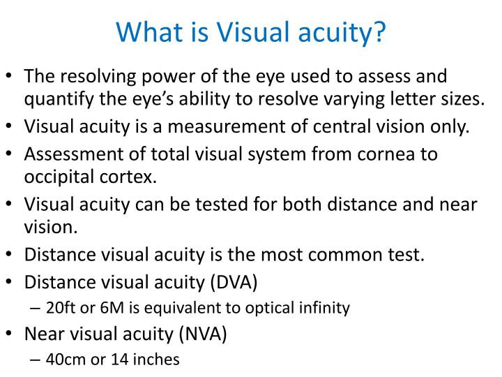 What is Visual acuity?