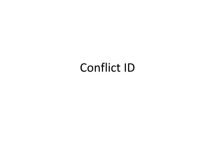 Conflict ID