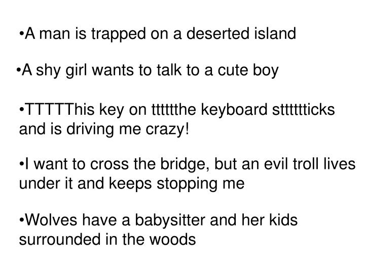 A man is trapped on a deserted island