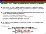 welcome to south sudan the world s newest investment destination