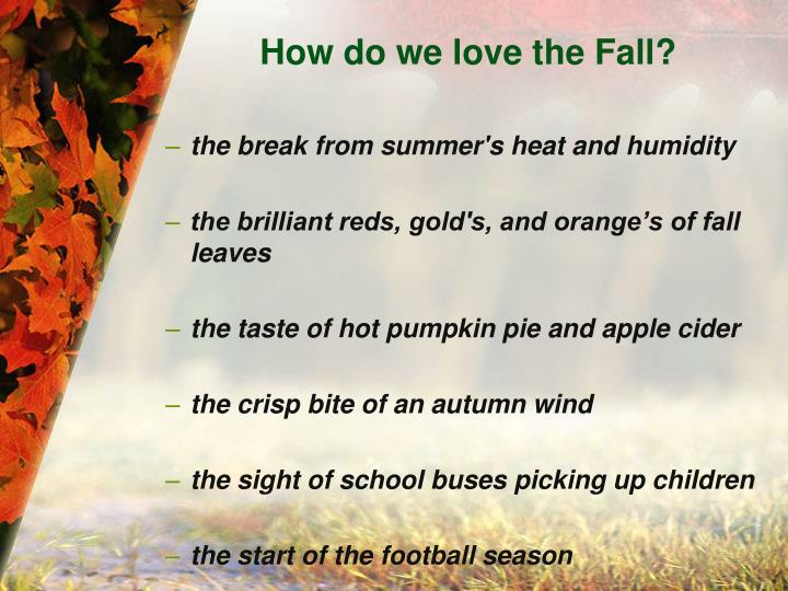 How do we love the Fall?