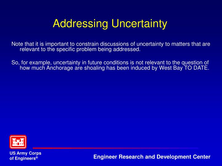 Addressing Uncertainty