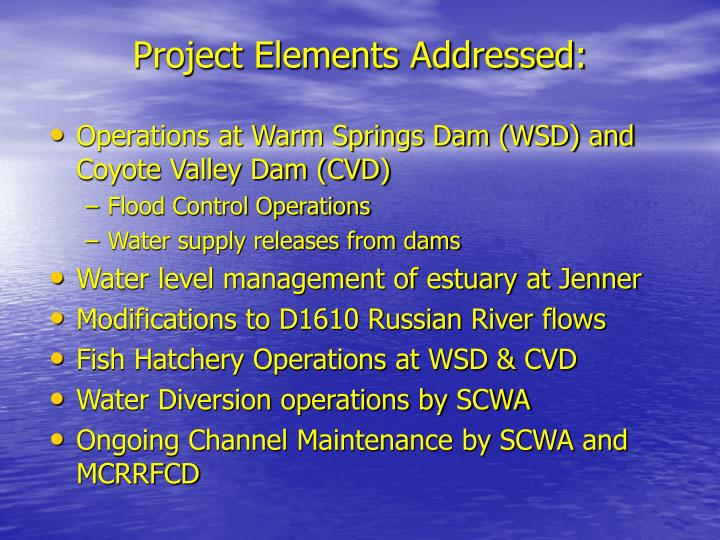Project Elements Addressed: