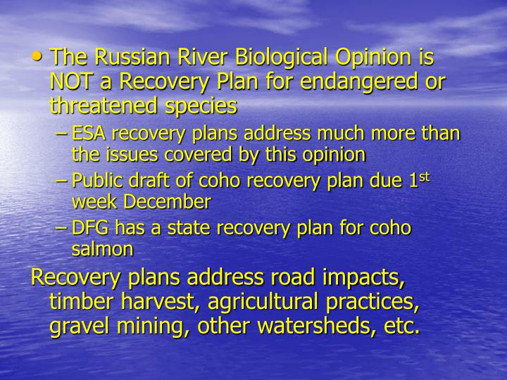 The Russian River Biological Opinion is NOT a Recovery Plan for endangered or threatened species