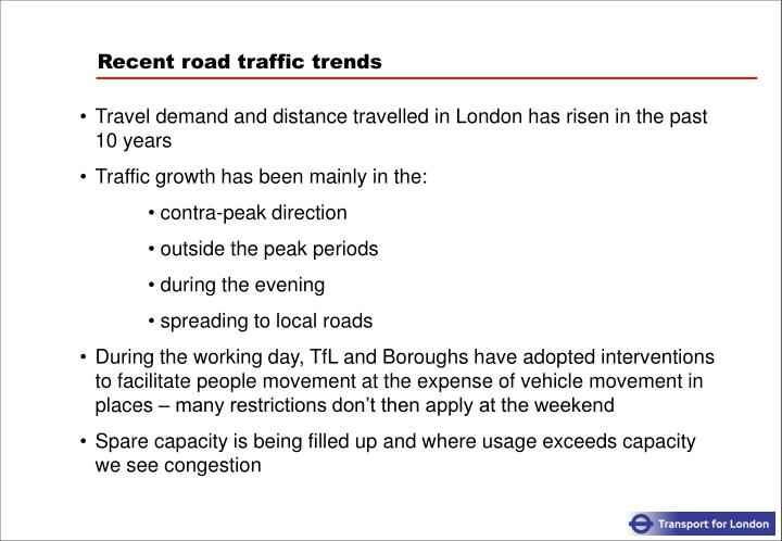 Recent road traffic trends