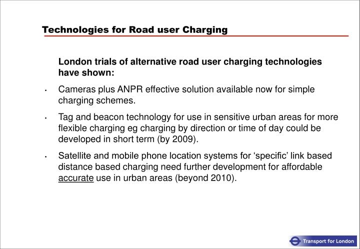 Technologies for Road user Charging