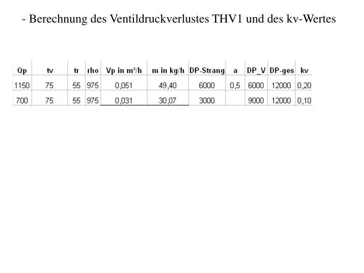 Berechnung des Ventildruckverlustes THV1 und des kv-Wertes